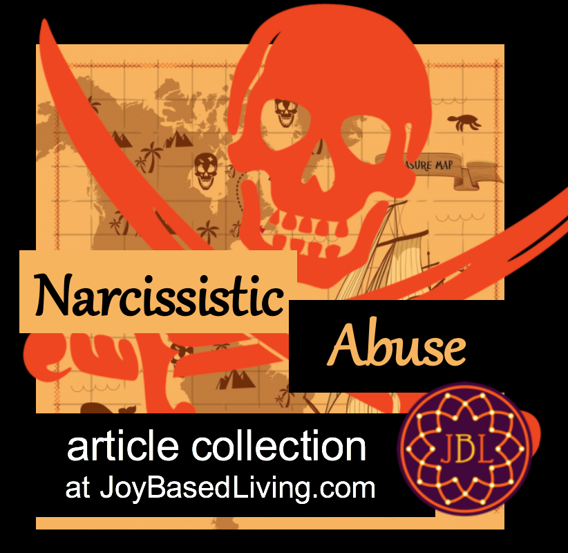 narcissistic abuse article collection at joy-based living
