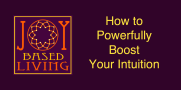 How to Powerfully Boost Your Intuition Youtube Thumbnail